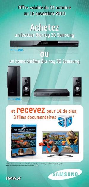 Opérations 3D Samsung : platines Blu-Ray et systèmes Home Cinéma