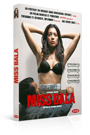 Miss Bala : Mexique fatal