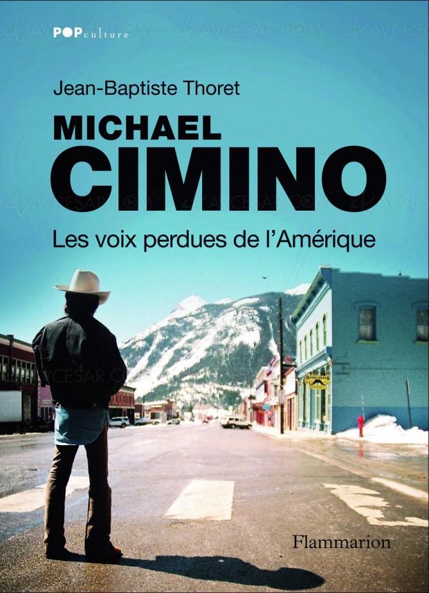 Michael Cimino est parti, pas son immense filmographie