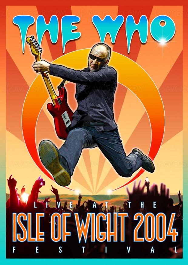 The Who de retour au Isle of Wight Festival en Blu-Ray et DVD