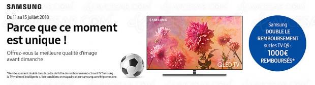 Offre de remboursement Samsung QLED Q9, 1 000 € remboursés jusqu'au 15 juillet