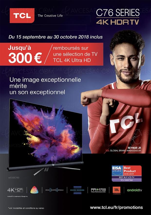 Offre de remboursement TV TCLDC760/DC762/DC766, jusqu'à 300€remboursés
