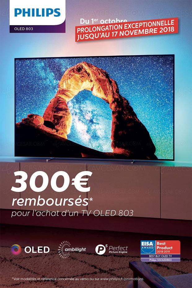 Prolongation offre de remboursement TVOled UltraHDAmbilight Philips55OLED803 etPhilips65OLED803, 300€remboursés