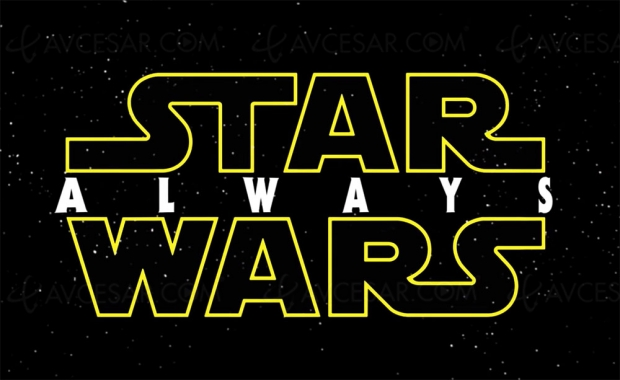 Star Wars Always, le méga trailer de Jeff Yorkes et Topher Grace, attention, fans en surchauffe