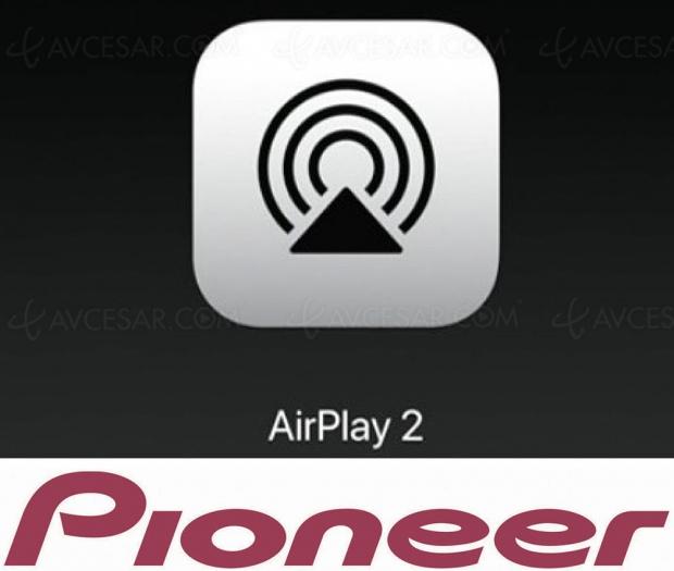 AirPlay 2 sur une sélection de matériels Pioneer, mise à jour disponible