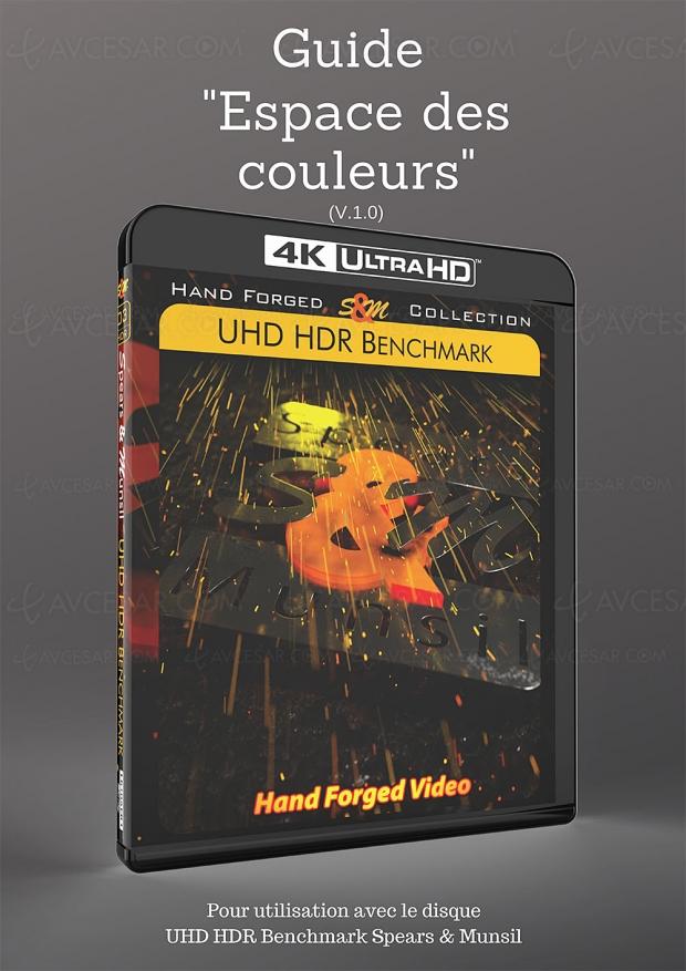 Guide gratuit calibrage Espace des couleurs pour écrans 4K HDR UHD HDR Benchmark Spears & Munsil disponible