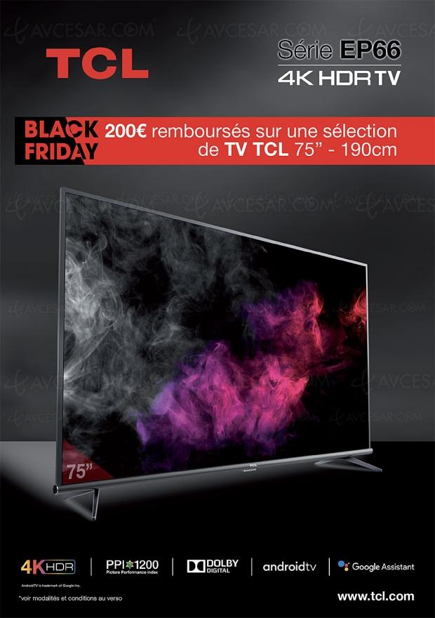 Black Friday Week 19 > Offre de remboursement TV TCL 75'' (191 cm), 200 € remboursés