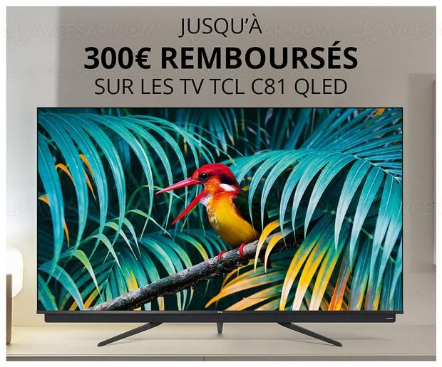 Offre de remboursement TV TCL C81, jusqu'à 300 € remboursés