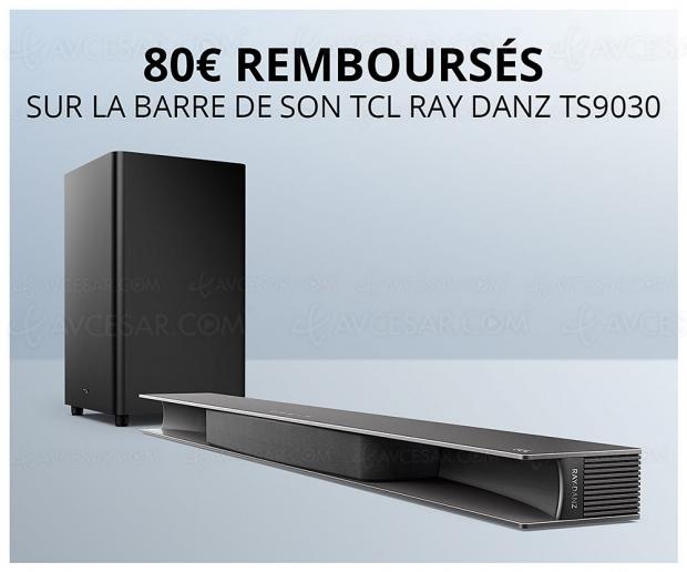 Offre de remboursement barre de son TV TCL Ray‑Danz, 80 € remboursés
