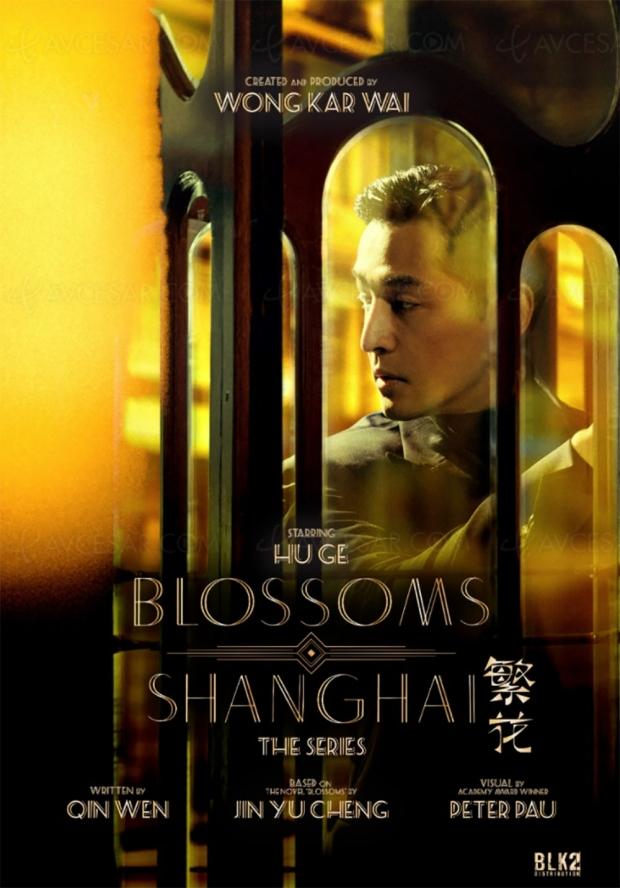Blossoms Shanghai : Wong Kar-wai tourne sa première série
