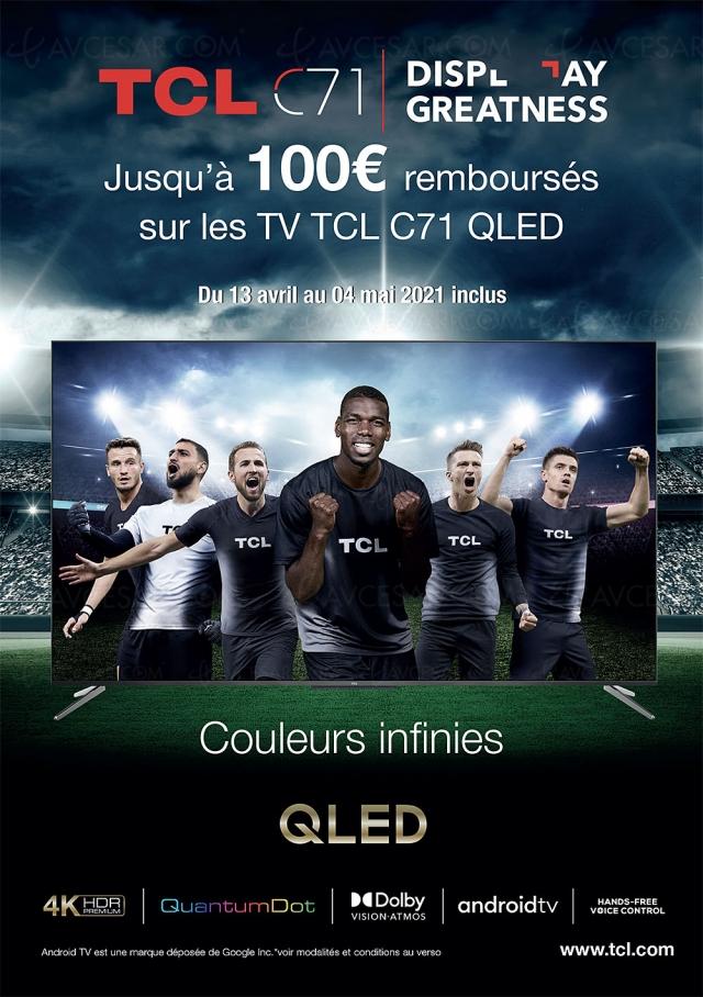 Offre de remboursement TV TCL C71, jusqu'à 100 € remboursés