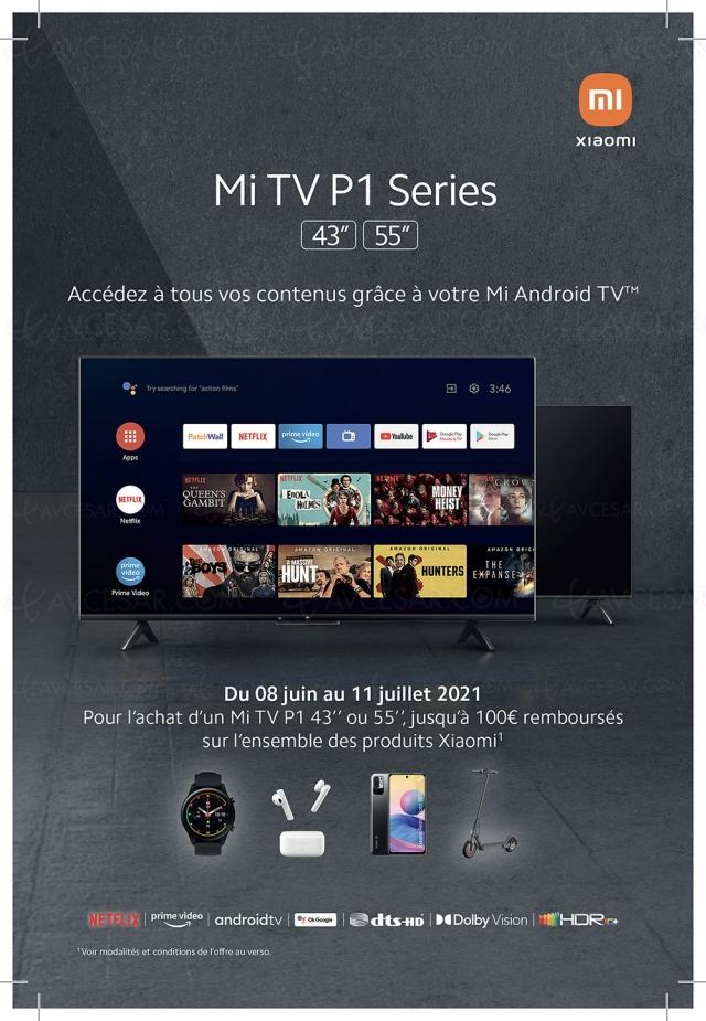 Offre de remboursement TV Ultra HD 4K Xiaomi Mi TV P1, jusqu'à 100 € remboursés