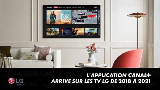 Nouvelle application Canal+ sur Smart TV LG 2018 à 2021