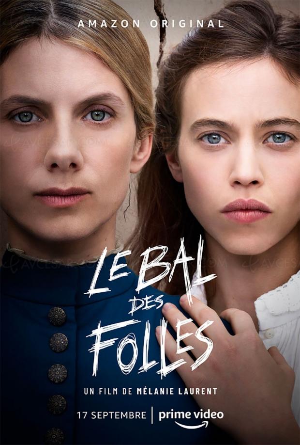 Le bal des folles de Mélanie Laurent: 1er film français Amazon le 17septembre